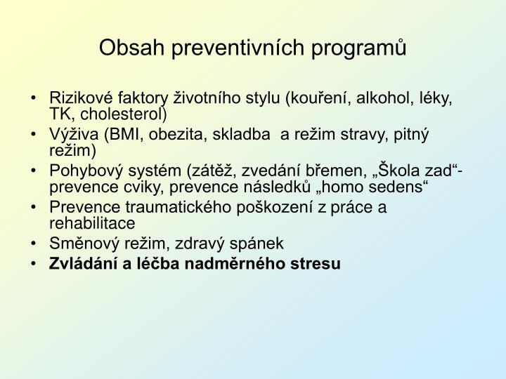 Obsah preventivních programů