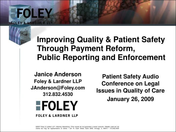 Improving quality patient safety through payment reform public reporting and enforcement