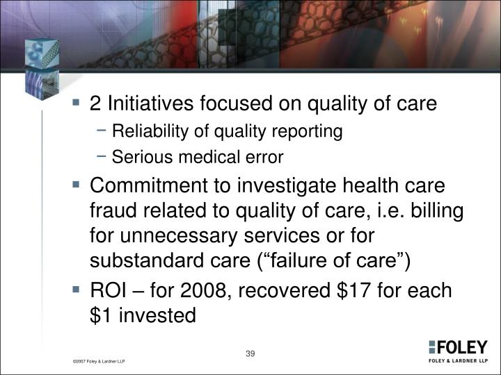 2 Initiatives focused on quality of care