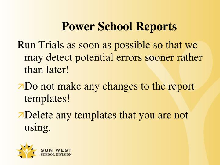 Power School Reports