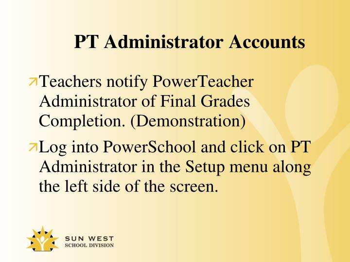 PT Administrator Accounts