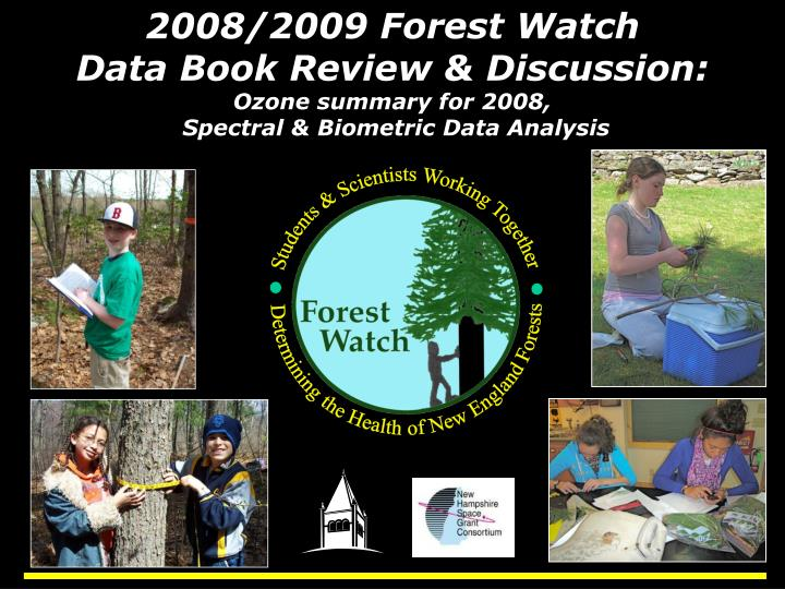 2008/2009 Forest Watch