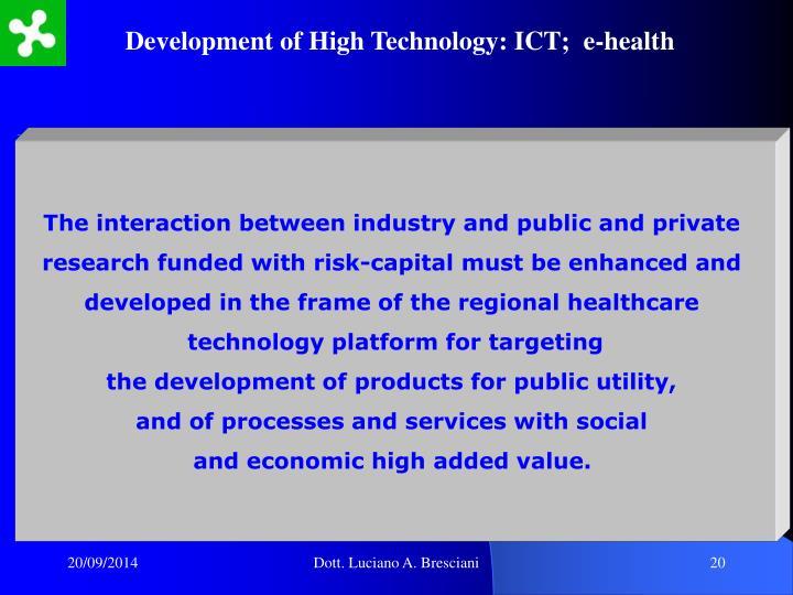 Development of High Technology: ICT;  e-health