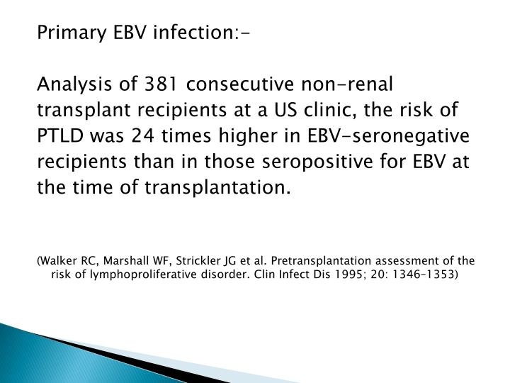 Primary EBV infection:-