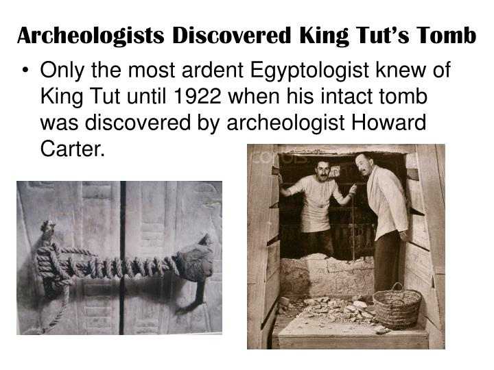 Archeologists Discovered King Tut's Tomb