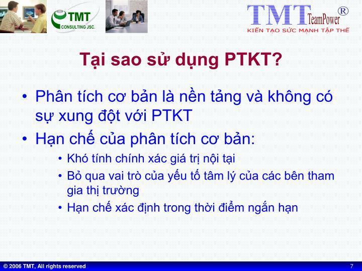 Tại sao sử dụng PTKT?