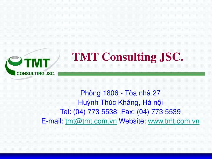 TMT Consulting JSC.