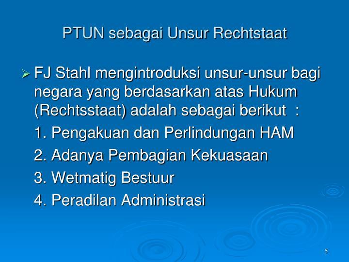 PTUN sebagai Unsur Rechtstaat