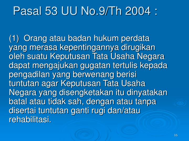 Pasal 53 UU No.9/Th 2004 :