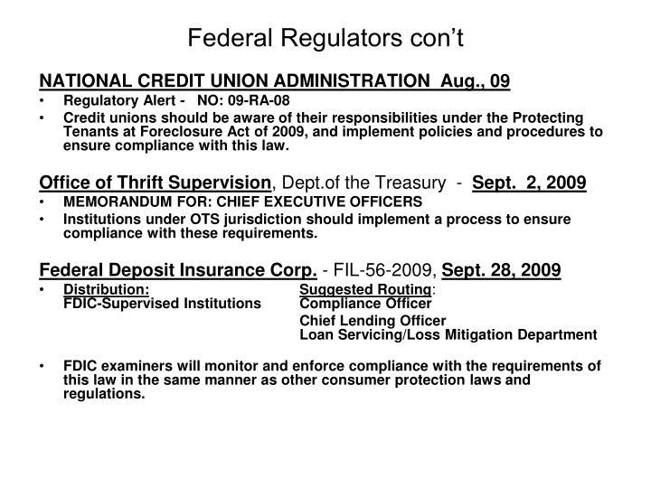 Federal Regulators con't