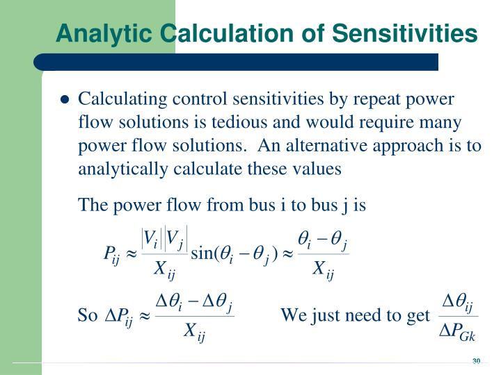 Analytic Calculation of Sensitivities