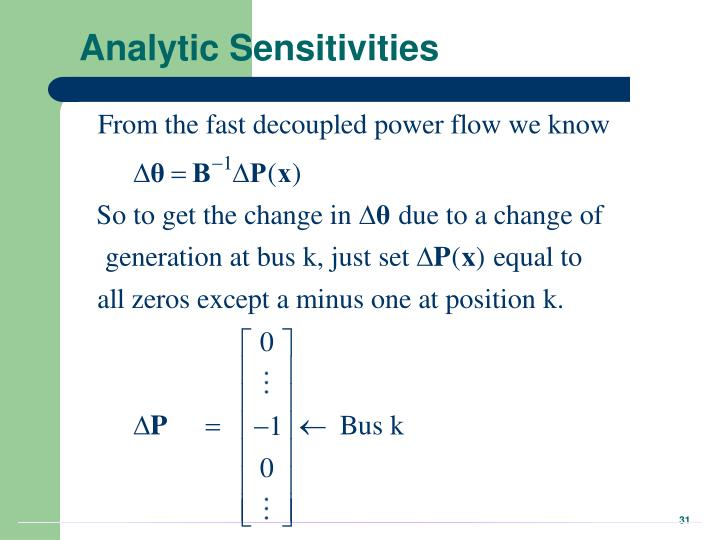 Analytic Sensitivities