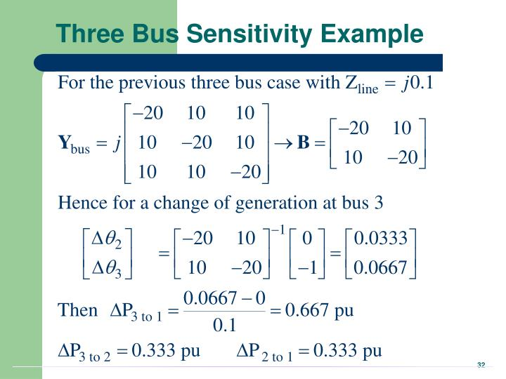 Three Bus Sensitivity Example