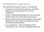 ict4um project expectations