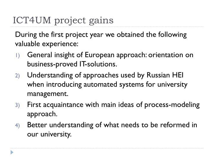 ICT4UM project gains
