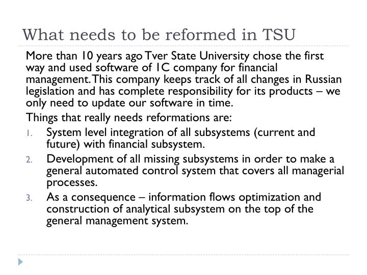 What needs to be reformed in TSU