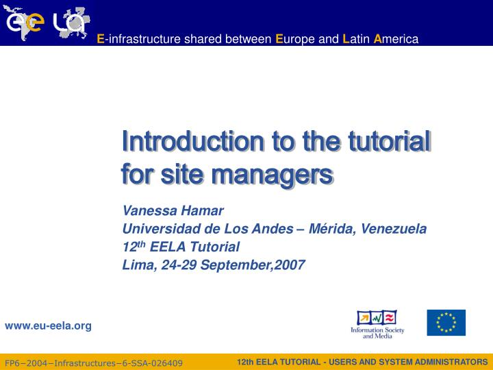 Introduction to the tutorial for site managers