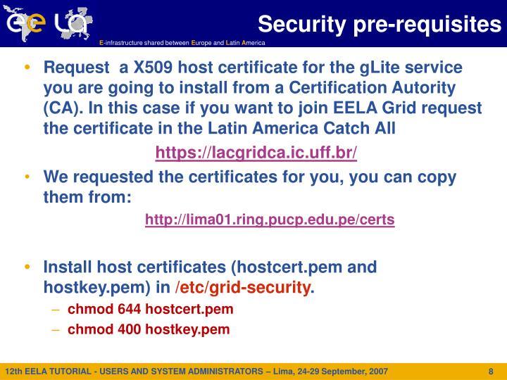 Security pre-requisites