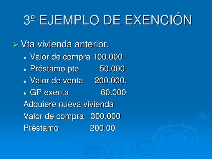 3º EJEMPLO DE EXENCIÓN