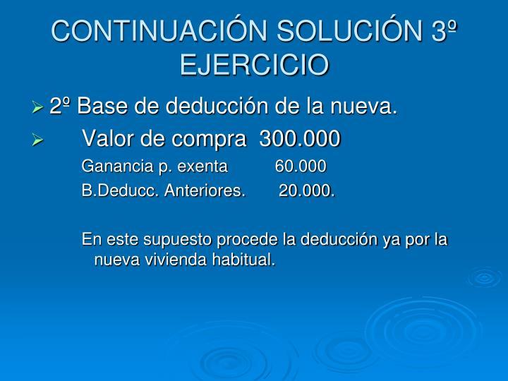 CONTINUACIÓN SOLUCIÓN 3º EJERCICIO