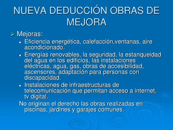 NUEVA DEDUCCIÓN OBRAS DE MEJORA