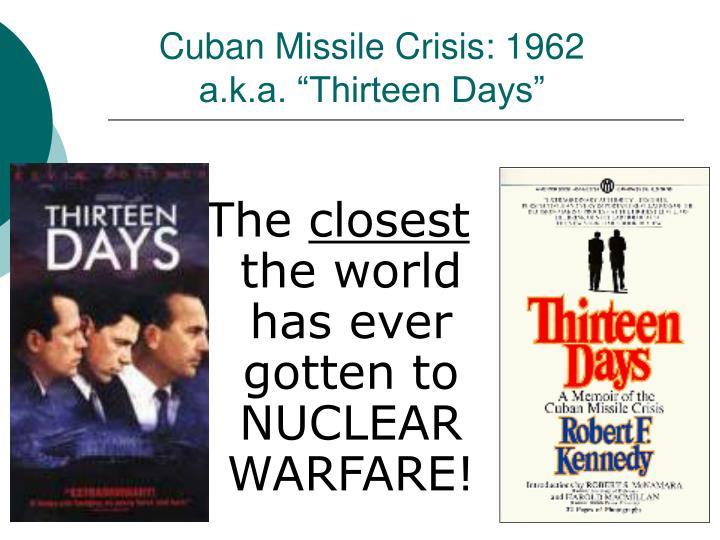 Cuban Missile Crisis: 1962