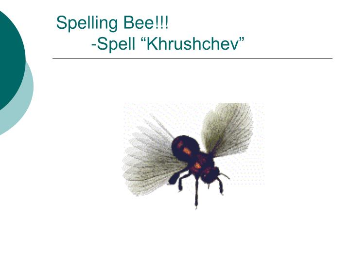 Spelling Bee!!!