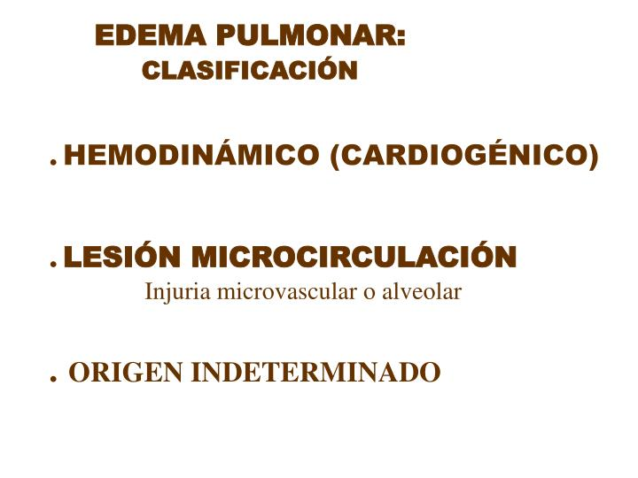 EDEMA PULMONAR: