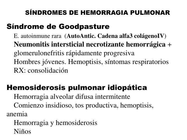 SÍNDROMES DE HEMORRAGIA PULMONAR