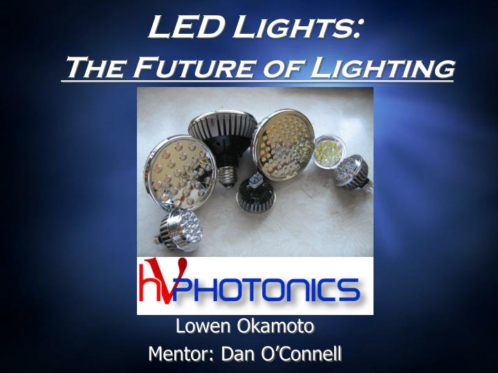led lights the future of lighting
