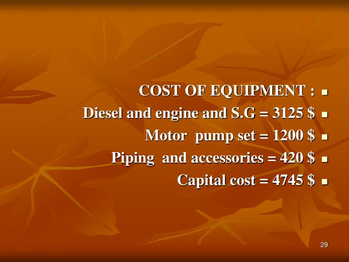 COST OF EQUIPMENT :