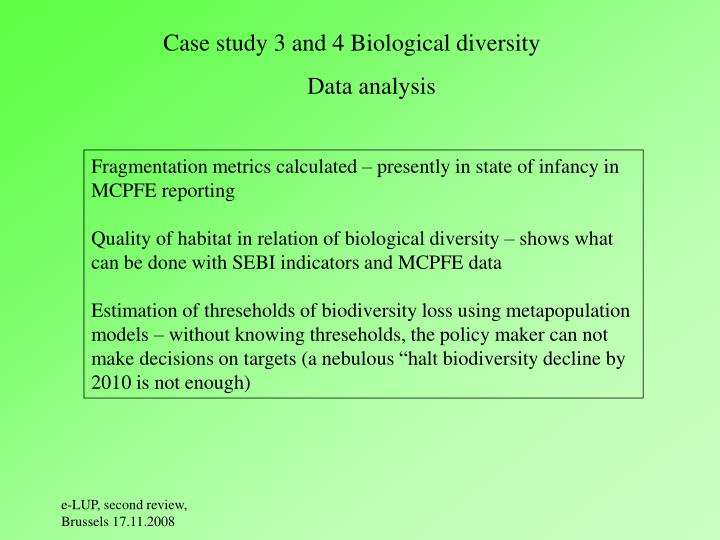 Case study 3 and 4 Biological diversity