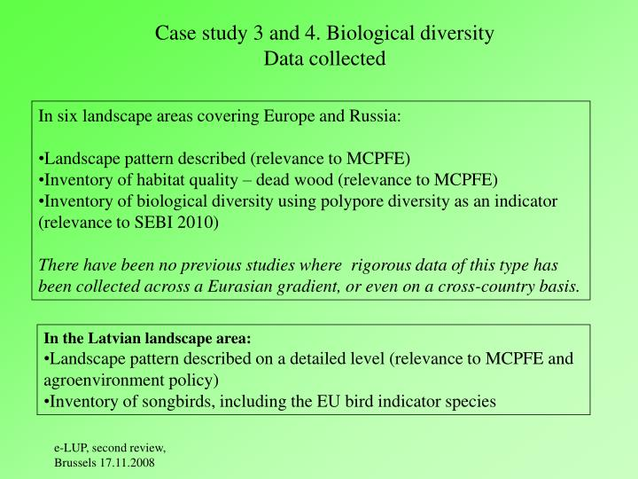Case study 3 and 4. Biological diversity