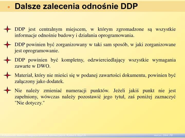 Dalsze zalecenia odnośnie DDP