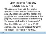low income property ncgs 105 277 16