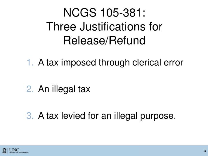 Ncgs 105 381 three justifications for release refund
