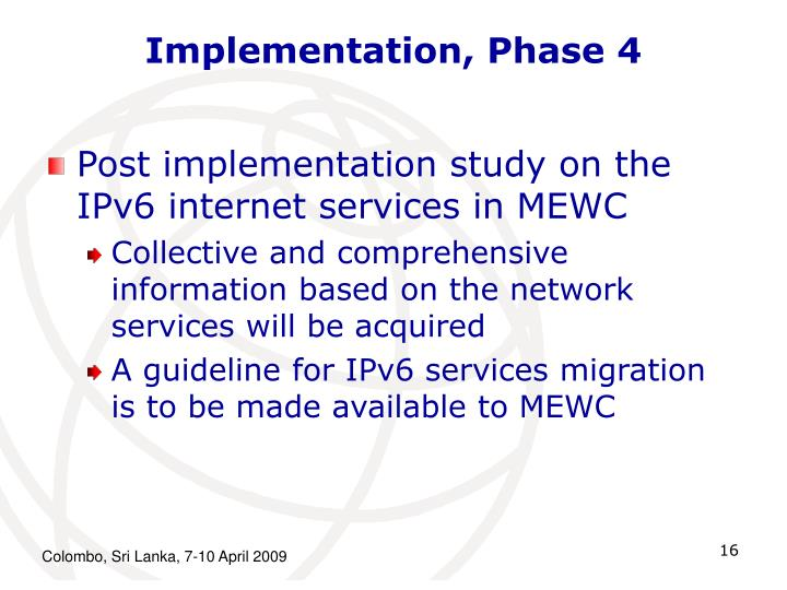 Implementation, Phase 4