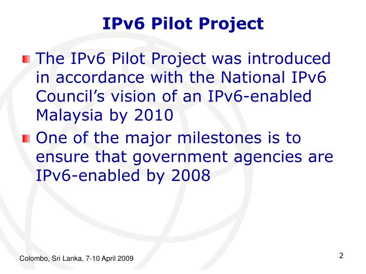 IPv6 Pilot Project