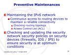 preventive maintenances