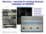 servers security routing devices installed at mampu