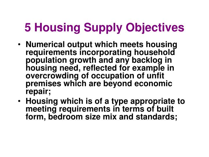 5 housing supply objectives