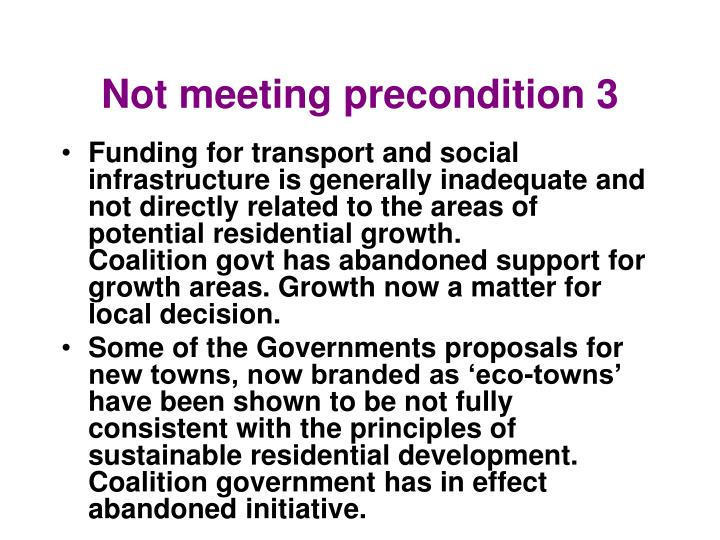 Not meeting precondition 3