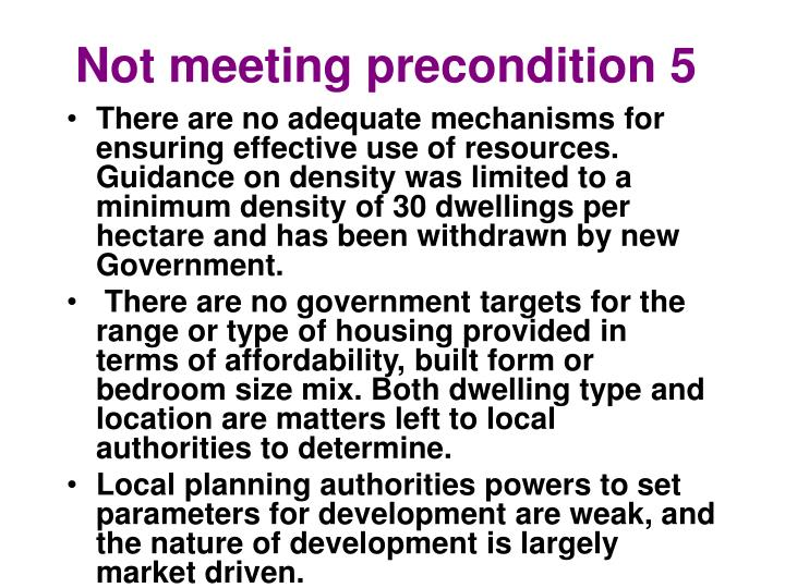 Not meeting precondition 5
