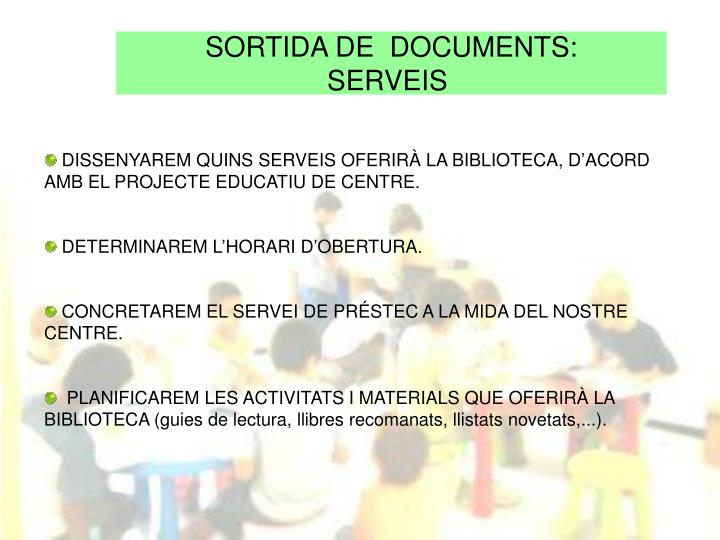 SORTIDA DE  DOCUMENTS: