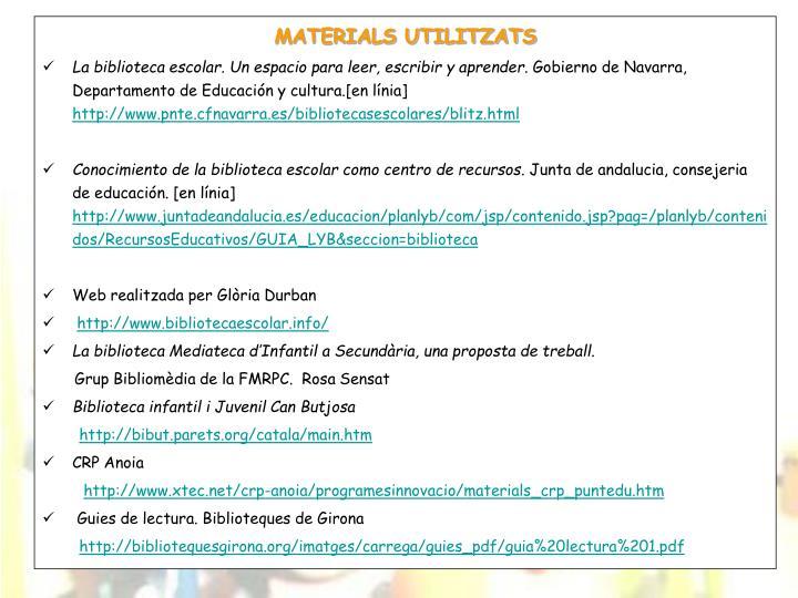 MATERIALS UTILITZATS