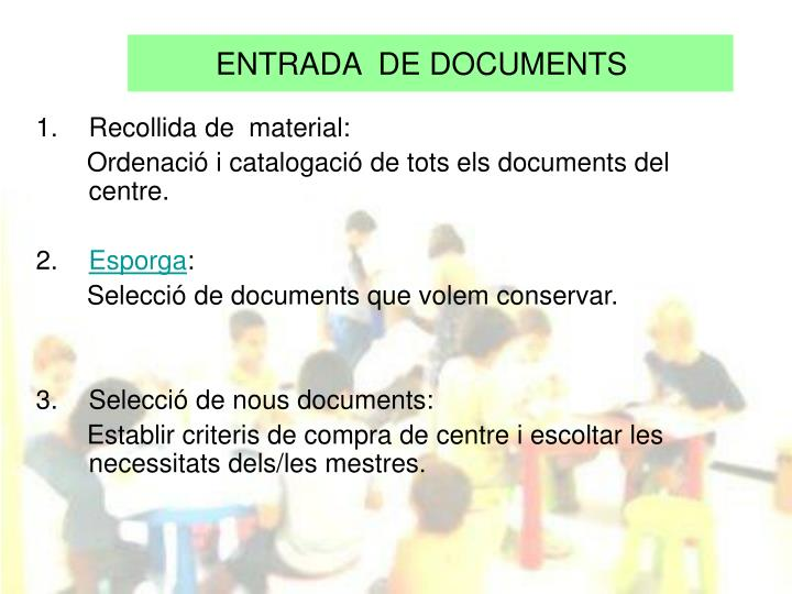 ENTRADA  DE DOCUMENTS