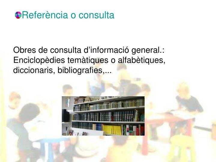 Referència o consulta