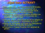 qu hace actrav