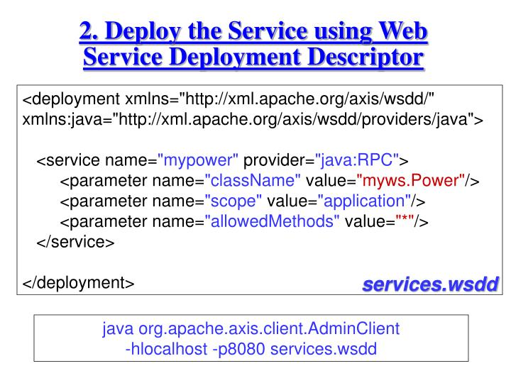 2. Deploy the Service using Web Service Deployment Descriptor