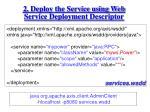 2 deploy the service using web service deployment descriptor